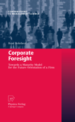 Corporate Foresight: Its Three Roles in Enhancing the Innovation Capacity of a Firm